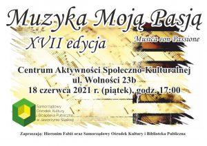 """XVII edycja """"Muzyka moją pasją"""" @ Centrum Aktywności Społeczno-Kulturalnej"""