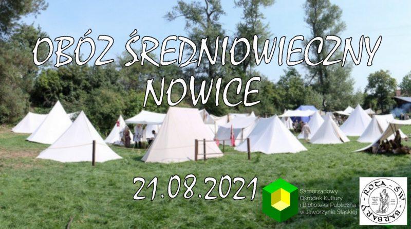 Obóz średniowieczny w Nowicach 2021 banner